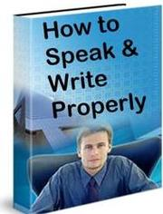 HOW TO SPEAK AND WRITE ENGLISH CORRECTLY