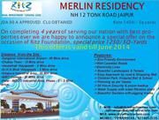 Merlin Residency NH 12 Tonk Road,  GUnsi ,  Sajya Road ,  Jaipur Rajastha
