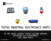 Industrial Electronics Supplier,  Textile Electronica Parts Supplier