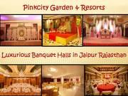 Banquet halls in jaipur rajasthan