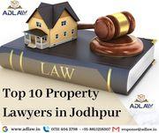 Top 10 Property Lawyers in Jodhpur