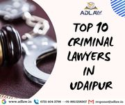 Top 10 Criminal Lawyers in Udaipur