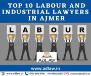 Top 10 Labour and Industrial Lawyers in Ajmer