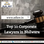 Top 10 Corporate Lawyers in Bhilwara