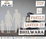 Top 10 Family Lawyers in Bhilwara