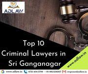 Top 10 Criminal Lawyers in Sri Ganganagar